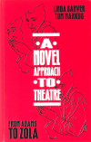 A Novel Approach to Theatre